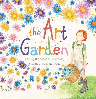 The Art Garden by Penny H. Harrison