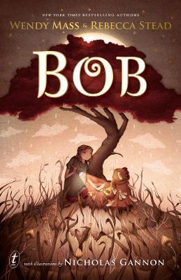 Bob by Wendy Mass