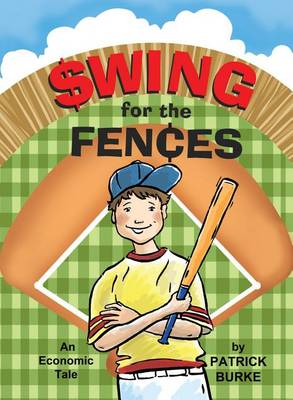 Swing for the Fences by Patrick Burke