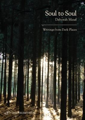 Soul to Soul by Deborah Masel