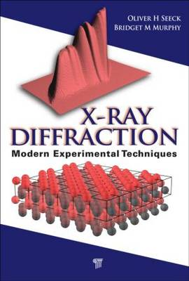 X-Ray Diffraction by Oliver H. Seeck