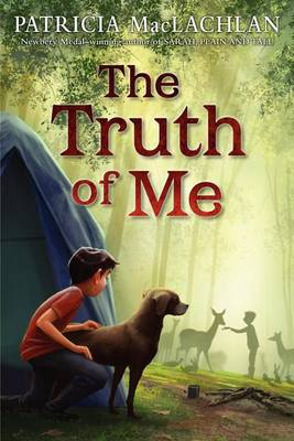 Truth of Me by Patricia MacLachlan