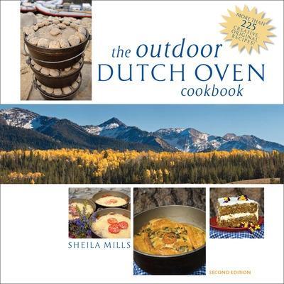 Outdoor Dutch Oven Cookbook, Second Edition book