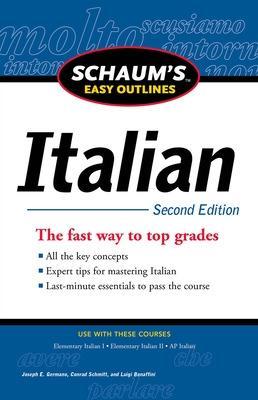 Schaum's Easy Outline of Italian, Second Edition by Luigi Bonaffini