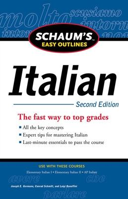 Schaum's Easy Outline of Italian, Second Edition by Luigi Bonaffini