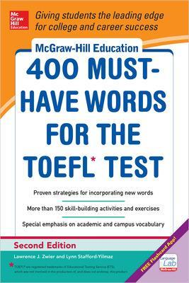 McGraw-Hill Education 400 Must-Have Words for the TOEFL by Lynn M. Stafford-Yilmaz