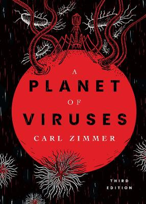 A Planet of Viruses: Third Edition by Carl Zimmer