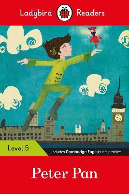 Ladybird Readers Level 5 - Peter Pan (ELT Graded Reader) book