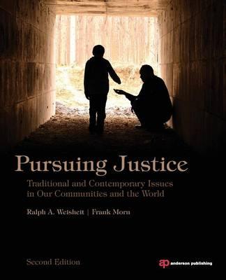 Pursuing Justice by Ralph A. Weisheit