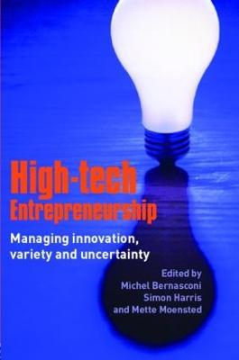 High-tech Entrepreneurship by Michel Bernasconi