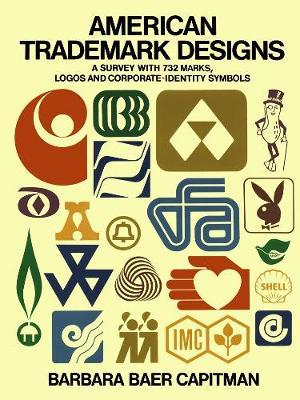 American Trade-mark Designs by Barbara Baer Capitman