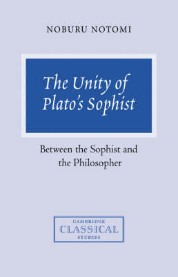 The Unity of Plato's Sophist by Noburu Notomi