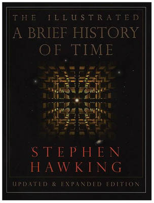 A Illustrated Brief History of Time by Stephen Hawking