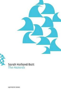 The Hazards by Sarah Holland-Batt