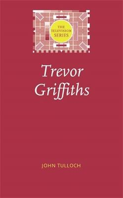 Trevor Griffiths by John Tulloch