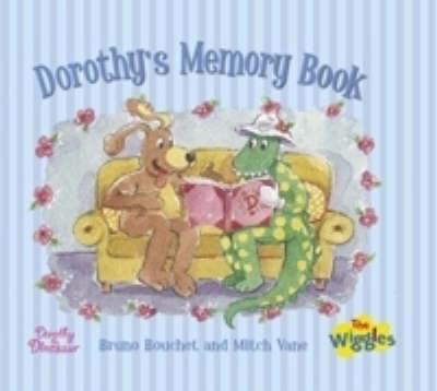 Dorothy's Memory Book by Bruno Bouchet