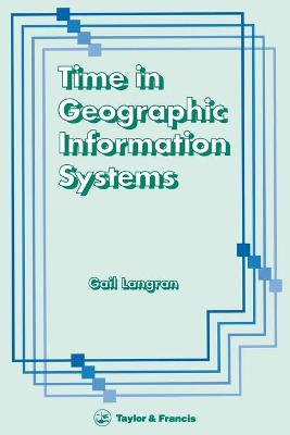 Time in Geographic Information Systems book