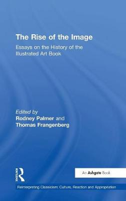 Rise of the Image by Rodney Palmer
