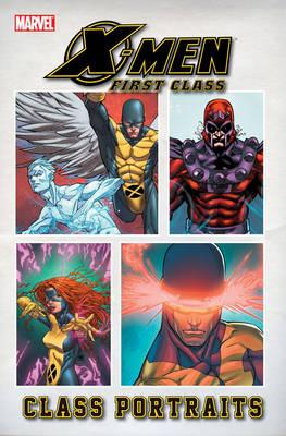 X-men: First Class: Class Portraits by Brian Clevinger