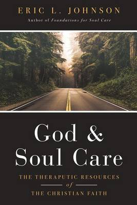 God and Soul Care by Eric L Johnson