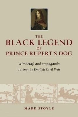 Black Legend of Prince Rupert's Dog book