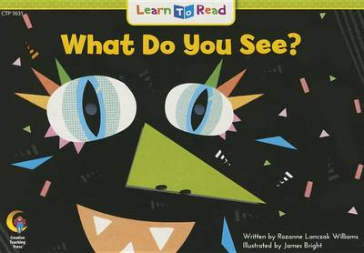 What Do You See by Rozanne Lanczak Williams