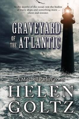 Graveyard of the Atlantic by Helen Goltz