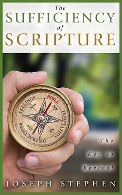 Sufficiency of Scripture by Stephen Joseph