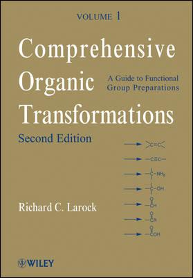 Comprehensive Organic Transformations by Richard C. Larock