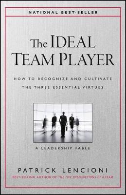 Ideal Team Player by Patrick M. Lencioni