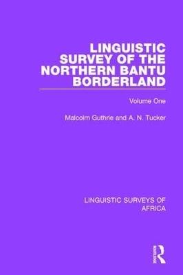 Linguistic Survey of the Northern Bantu Borderland book