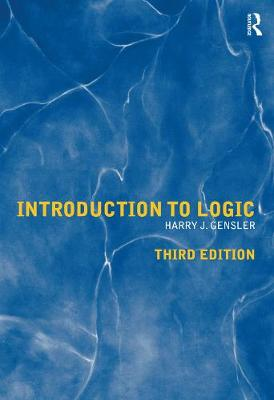 Introduction to Logic by Harry J. Gensler