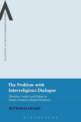 The Problem with Interreligious Dialogue by Muthuraj Swamy