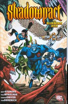 Shadowpact The Burning Age TP by Matthew Sturges