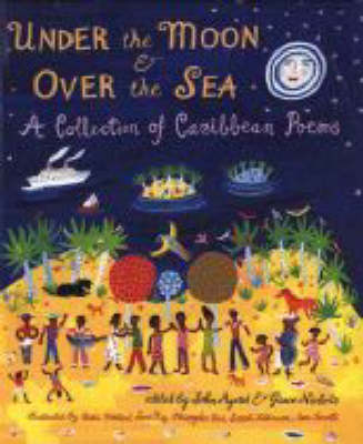 Under The Moon And Over The Sea by Agard John