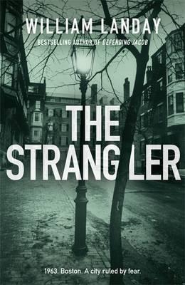 The Strangler by William Landay