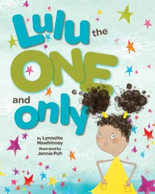 Lulu the One and Only by Lynnette Mawhinney