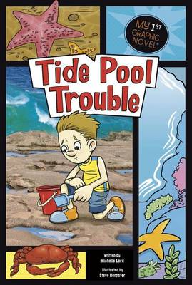 Tide Pool Trouble by Michelle Lord
