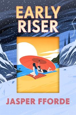 Early Riser by Jasper Fforde