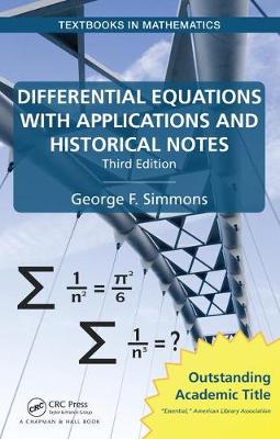 Differential Equations with Applications and Historical Notes, Third Edition by George F. Simmons