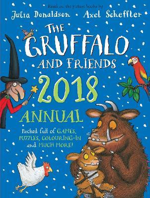 Gruffalo and Friends Annual 2018 book