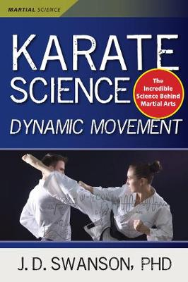 Karate Science by J. D. Swanson