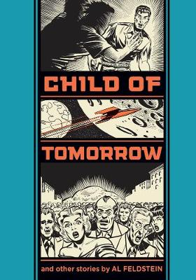 Child Of Tomorrow! by Gary Groth