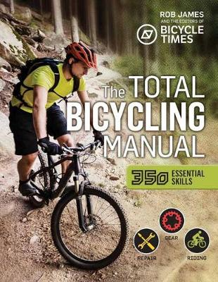 Total Bicycling Manual by Robert F. James