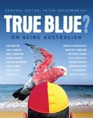 True Blue? by Peter Goldsworthy