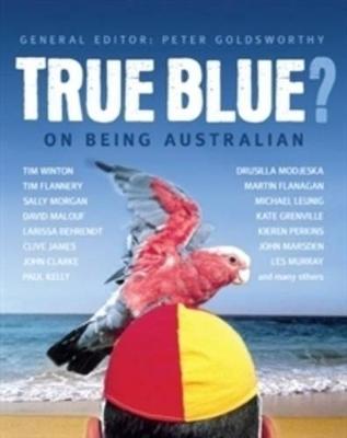 True Blue? by Peter Goldsworthy