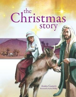 The Christmas Story by Anita Ganeri