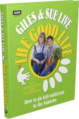 Giles and Sue Live The Good Life book