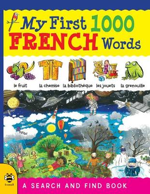 My First 1000 French Words by Sam Hutchinson