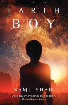 Earth Boy by Sami Shah